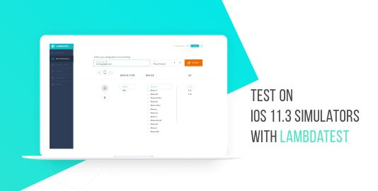 Test On iOS 11.3 Simulators With LambdaTest