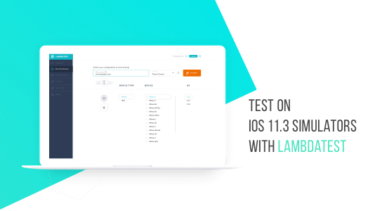 Test On iOS 11.3 Simulators With LambdaTest