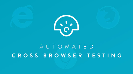 Automated Cross Browser Testing