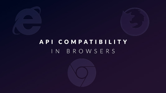 API and browser compatibility