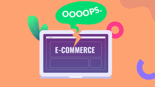 Mistakes In E-commerce Website That Affect Online Sales