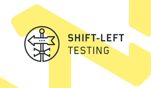 Shift-Left Testing