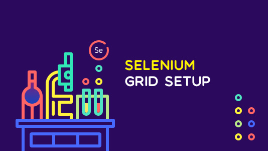 Selenium Grid Setup