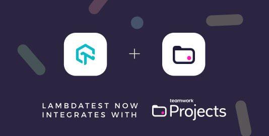 LambdaTest Teamwork Projects Integration