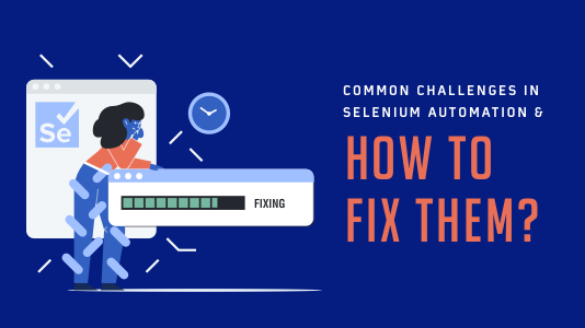 Common Challenges In Selenium Automation & How To Fix Them? | LambdaTest