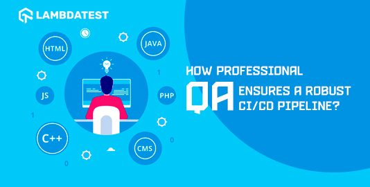 How Professional QA Implements A Robust CI/CD Pipeline?