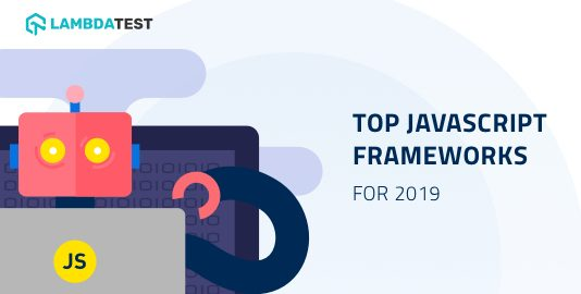 Infographic: Top JavaScript Frameworks For 2019