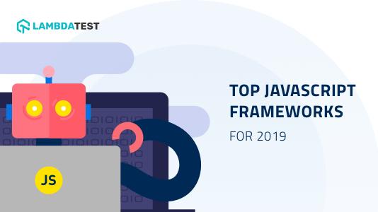 Infographic: Top JavaScript Frameworks For 2019