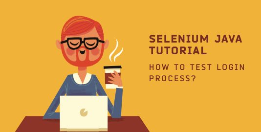 Selenium Java Tutorial - How To Test Login Process?