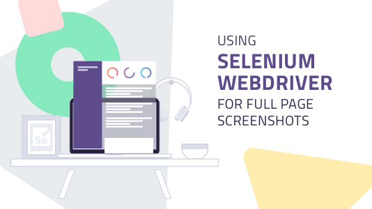 Using Selenium Webdriver for Full Page Screenshots | LambdaTest
