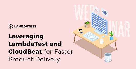 LambdaTest and CloudBeat for Faster Selenium Testing