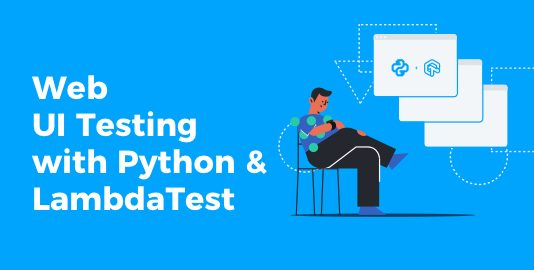 Web UI Testing with Python and LambdaTest