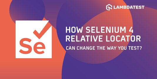 Selenium 4 Relative Locator
