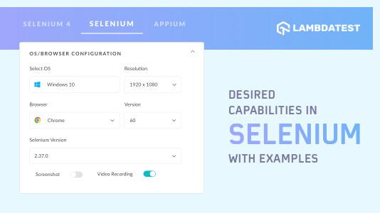 Desired Capabilities in Selenium