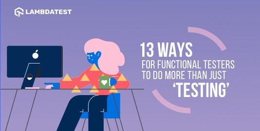 Ways For Your Functional Testers