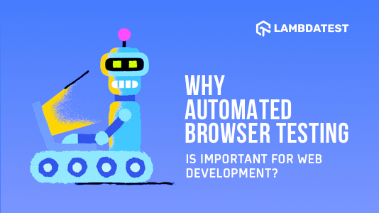 Automated Browser Testing