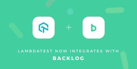 lambdatest integration with backlog
