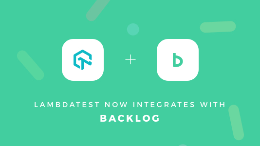 lambdatest integration with backlog