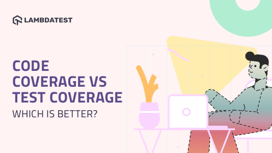 Code Coverage vs Test Coverage