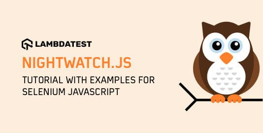 Nightwatch.js Tutorial