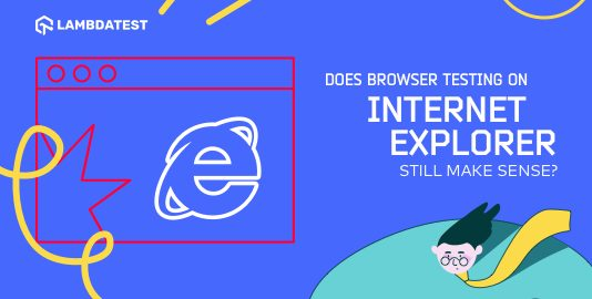 Internet Explorer Still Make Sense