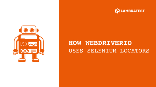 WebdriverIO Tutorial With Examples
