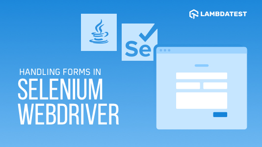Access Forms In Selenium With Java