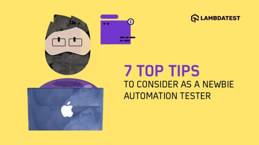 Top Tips for Newbie Automation Tester