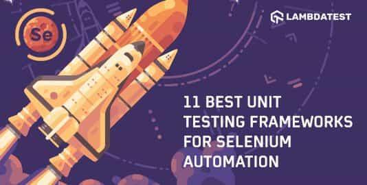 11-Best-Unit-Testing-Frameworks-For-Selenium-Automation