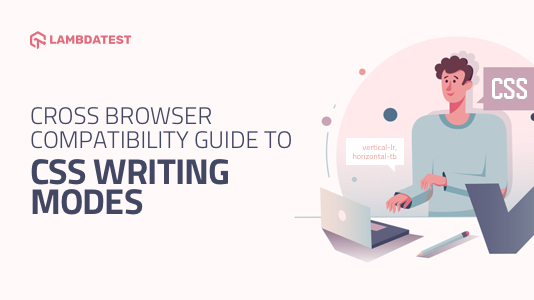 Cross Browser Compatibility Guide