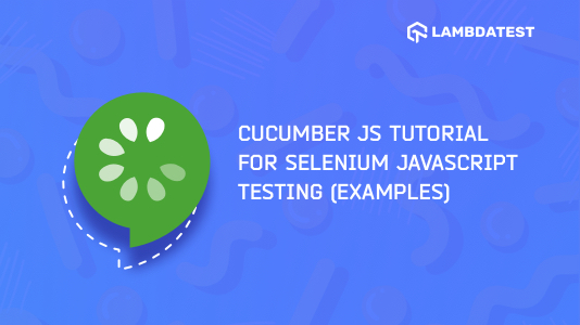Cucumber.js Tutorial with Examples