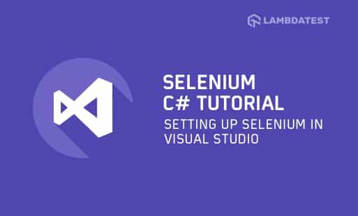 Setting-Up-Selenium-In-Visual-Studio