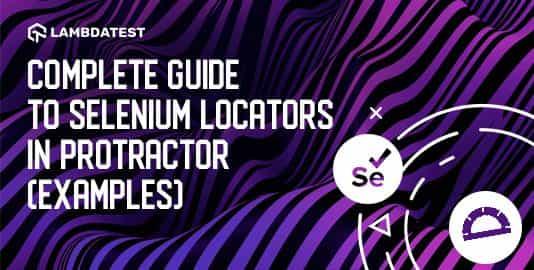 Complete Guide To Selenium Locators