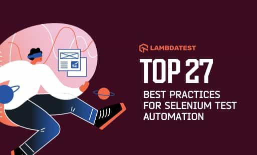 27-Best-Practices-Selenium-Test-Automation