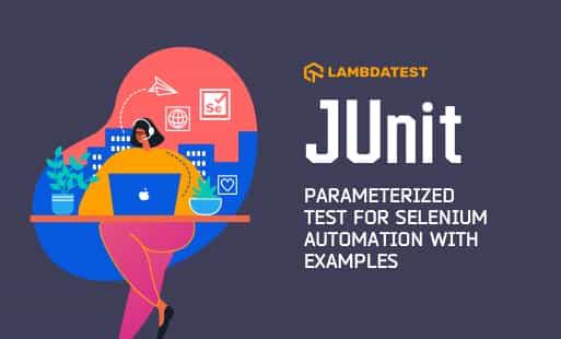 JUnit Parameterized Test For Selenium Automation