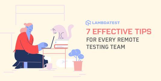 Tips For Every Remote Testing Team