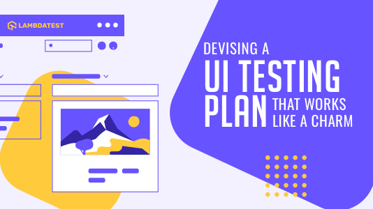 Devising A UI Test Plan