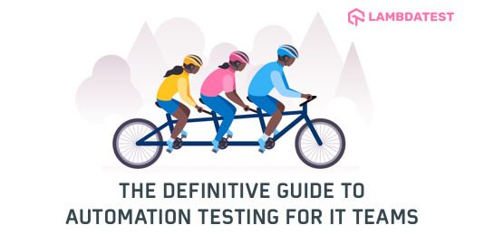 Guide To Automation Testing