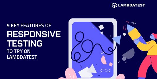 Key Features Of Responsive Testing
