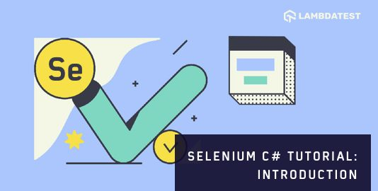 Selenium Csharp Tutorial Introduction