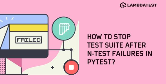 Stop Test Suite after N Test Failures in Pytest