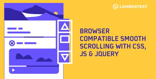 Browser Compatible Smooth Scrolling