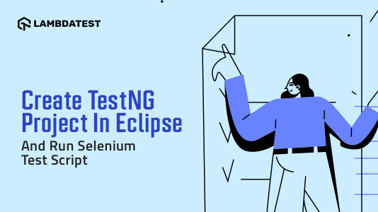 TestNG Project In Eclipse