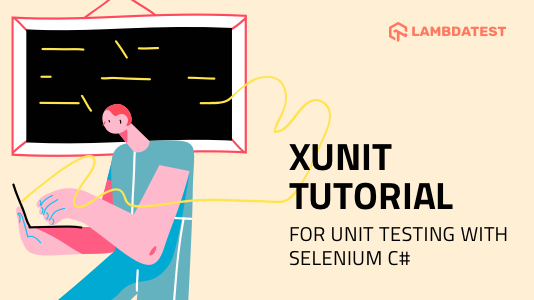 xUnit Framework For Unit Testing