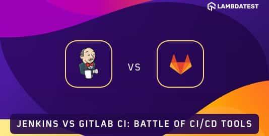 Jenkins vs GitLab CI