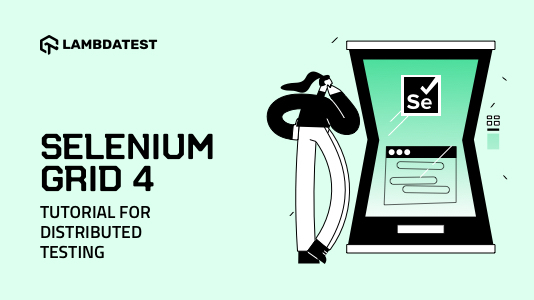Selenium Grid 4 Tutorial