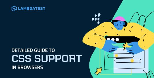 Guide To CSS Supports In Browsers