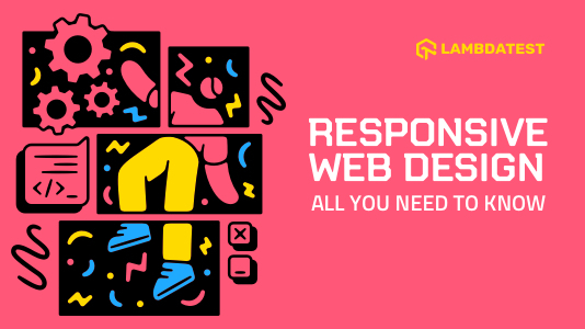 Responsive Web Design: All You Need To Know