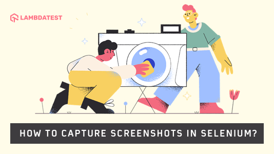 Capture Screenshots In Selenium