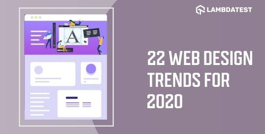 22 web design trends for 2020